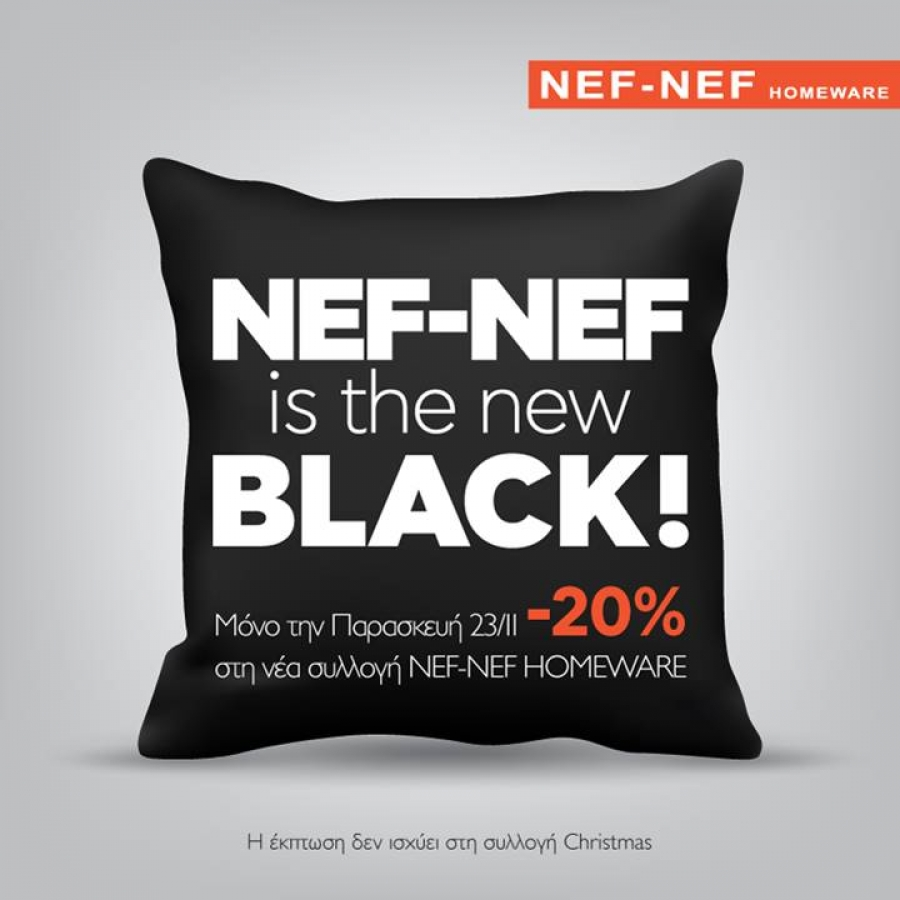 NEF-NEF is the new BLACK!